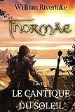 Thormaë - Le Cantique du Soleil
