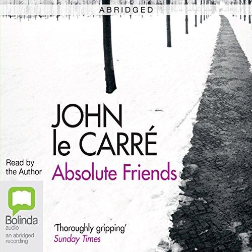 Absolute Friends (Abridged) audiobook cover art