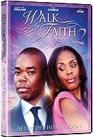 WALK BY FAITH 2