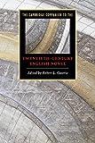 The Cambridge Companion to the Twentieth-Century English Novel (Cambridge Companions to Literature) - Robert L. Caserio