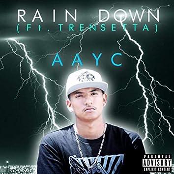 Rain Down (feat. Trensetta)