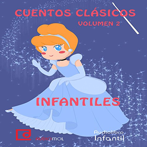 Cuentos infantiles, volumen 2 [Classic Children's Stories, Volume 2] audiobook cover art