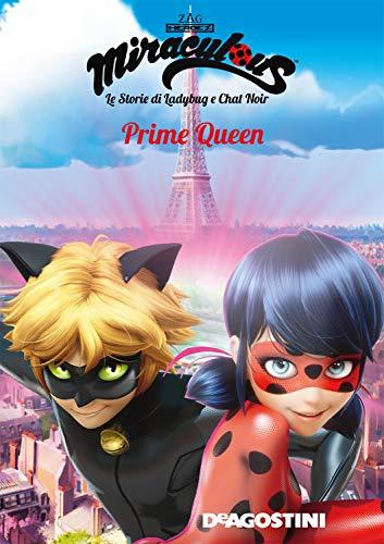Prime Queen (Miraculous: le storie di Ladybug e Chat Noir) (Miracolous Vol. 14)