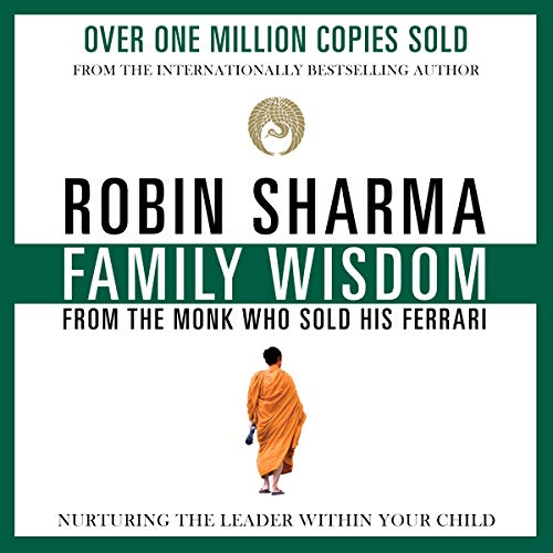 Page de couverture de Family Wisdom from the Monk Who Sold His Ferrari