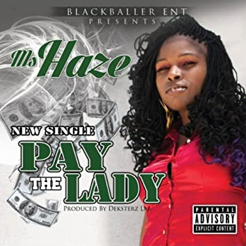 Pay the Lady