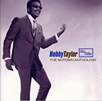 The Motown Anthology - Bobby Taylor by Bobby Taylor