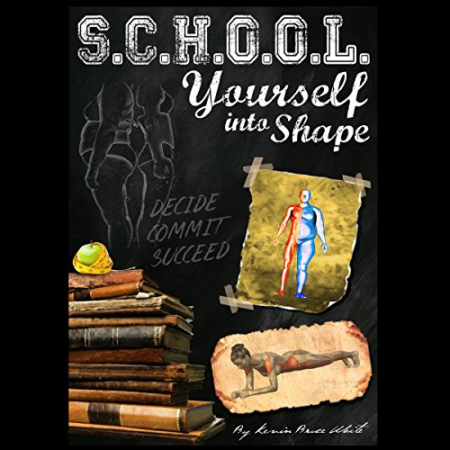 School Yourself into Shape audiobook cover art