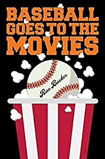 Baseball Goes to the Movies (Applause Books)