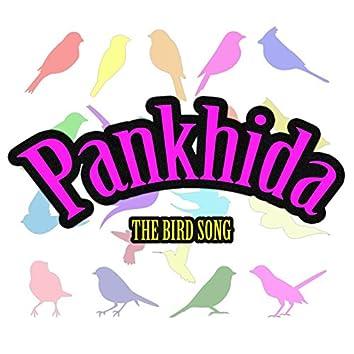 Pankhida (The Bird Song)