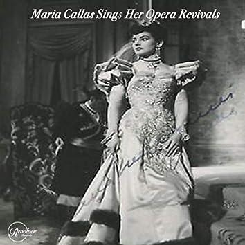 Maria Callas Sings Her Great Opera Revivals