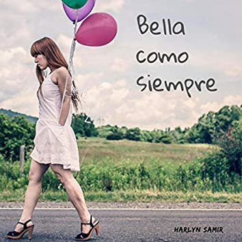 Bella Como Siempre