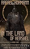 In the Land of Hershel: A short story from the world of SunRider (The SunRider Saga Book 0) (English...