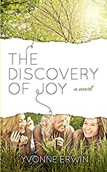The Discovery of Joy by [Yvonne Erwin]