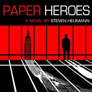 Paper Heroes                   By:                                                                                                                                 Steven Heumann                               Narrated by:                                                                                                                                 Steven Heumann                      Length: 10 hrs and 45 mins     8 ratings     Overall 4.5
