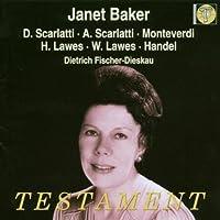Janet Baker Sings by SCARLATTI & MONTEVERDI (2004-02-10)