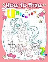 How To Draw Unicorns: A Step-by-step Drawing And Activity Book For Kids To Learn To Draw Cute Stuff