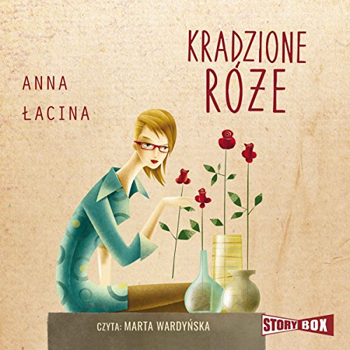 Kradzione róże audiobook cover art