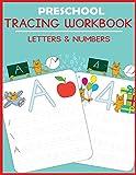 Preschool Tracing Workbook: Letters and Numbers (Preschool Workbooks)