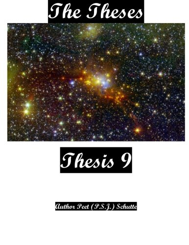 The Theses Thesis 9: The Theses as Thesis 9