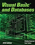 Visual Basic and Databases 2019 Edition: A Step-By-Step Database Programming Tutorial - Philip Conrod