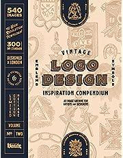 Vintage Logo Design Inspiration Compendium: An Image Archive for Artists and Designers Volume.2