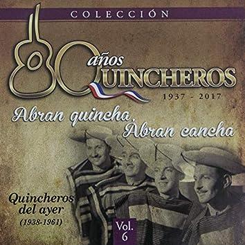 80 Años Quincheros - Abran Quincha, Abran Cancha (Remastered)