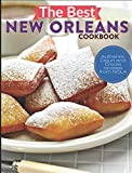 The Best New Orleans Cookbook: Authentic Cajun and Creole Recipes from NOLA