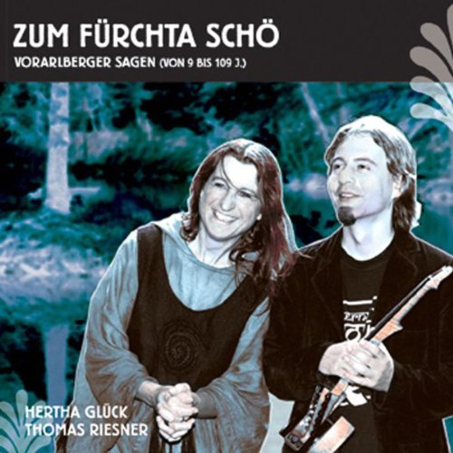 Zum fürchta Schö. Vorarlberger Sagen Titelbild