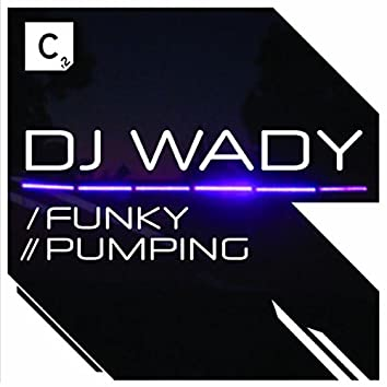 Funky / Pumping