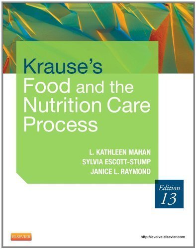 Krause's Food & the Nutrition Care Process, 13e (Krause's Food & Nutrition Therapy) by Mahan MS RD CDE, L. Kathleen, Escott-Stump MA RD LDN, Sy 13th (thirteenth) Edition [Hardcover(2011)] -  Saunders, 2011