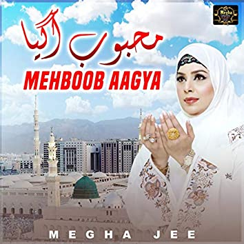 Mehboob Aagya - Single