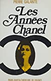 Les années Chanel (French Edition)