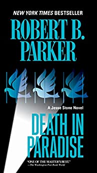 Death in Paradise (Jesse Stone Novels Book 3) by [Robert B. Parker]