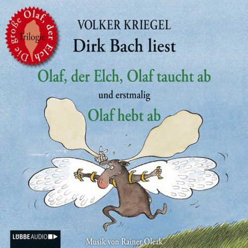 Olaf, der Elch     Alle Olaf-Geschichten in einer Box              By:                                                                                                                                 Volker Kriegel                               Narrated by:                                                                                                                                 Dirk Bach                      Length: 2 hrs and 12 mins     Not rated yet     Overall 0.0