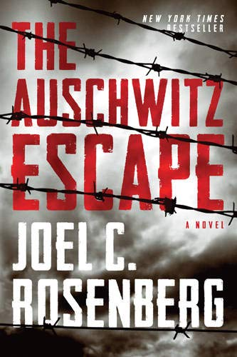 The Auschwitz Escape: A Novel (A World War 2 Historical Fiction Military Thriller Inspired by True Events)