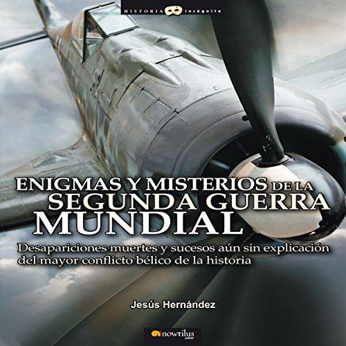Enigmas Y Misterios De La Segunda Guerra Mundial audiobook cover art