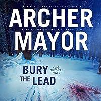 Bury the Lead: A Joe Gunther Novel (Joe Gunther Mysteries)