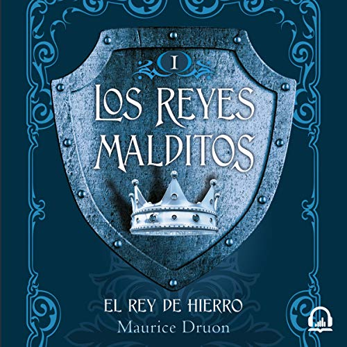 El rey de hierro [The Iron King] audiobook cover art