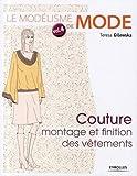 Le modélisme de mode - Montage et finition des vêtements
