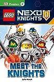 Lego Nexo Knights: Meet the Knights (DK Readers. Lego)