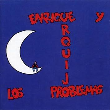 Enrique Urquijo Y Los Problemas
