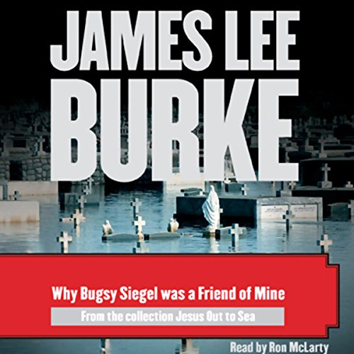 Why Bugsy Siegel Was a Friend of Mine audiobook cover art