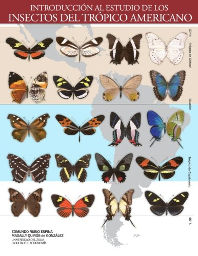 Introducción al Estudio de los Insectos del Trópico Americano: 1