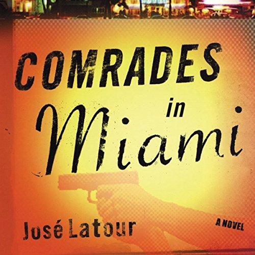 『Comrades in Miami』のカバーアート