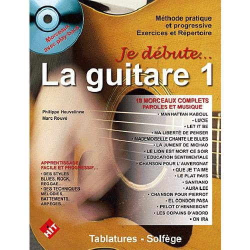 Je débute... La Guitare (+ CD morceaux avec play-back)