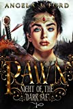 Pawn: An Epic Fantasy Trilogy (Night of the Dark Fae Book 1)