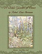 A Child's Garden of Verses by Robert Louis Stevenson: Illustrator: Jessie Willcox Smith