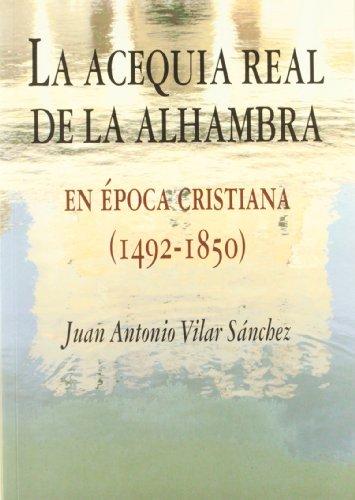 ACEQUIA REAL DE LA ALHAMBRA,LA
