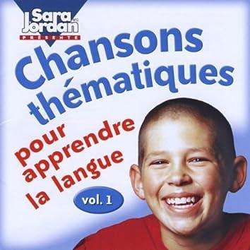 Chanson thématiques pour apprendre la langue, vol. 1