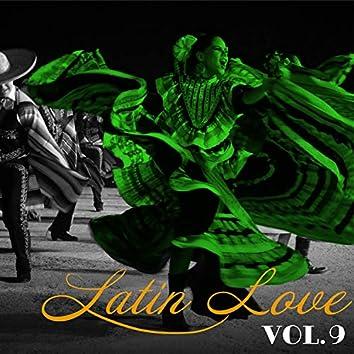 Latin Love, Vol. 9
